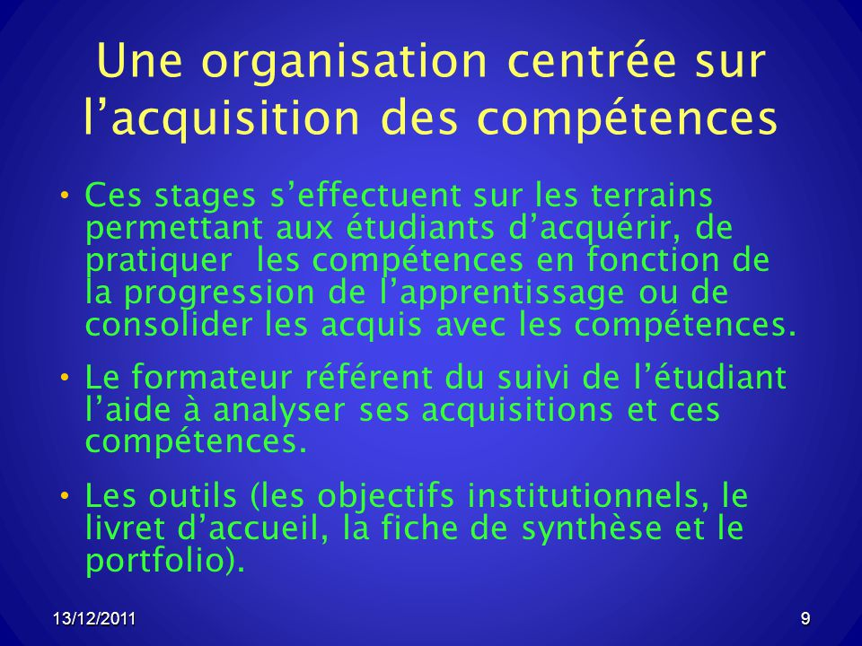 Une organisation centrée sur l'acquisition des compétences