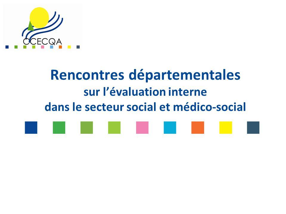 Rencontres départementales sur l'évaluation interne dans le secteur social et médico-social