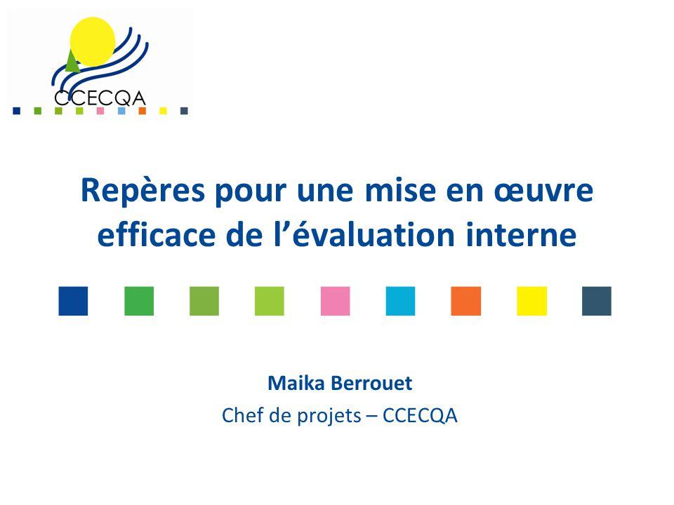 Repères pour une mise en œuvre efficace de l'évaluation interne