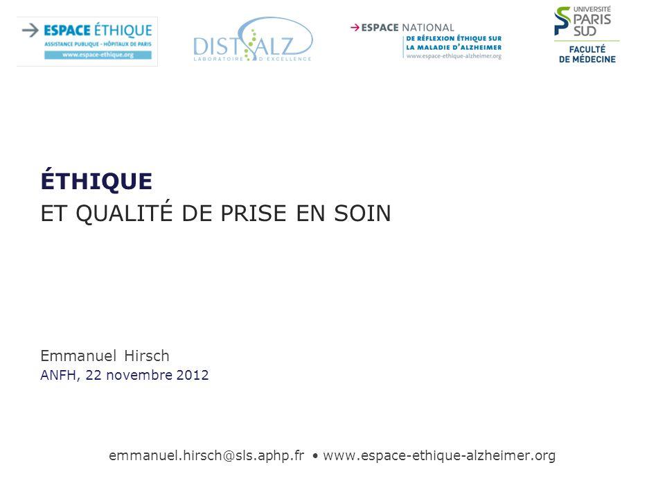 emmanuel.hirsch@sls.aphp.fr • www.espace-ethique-alzheimer.org