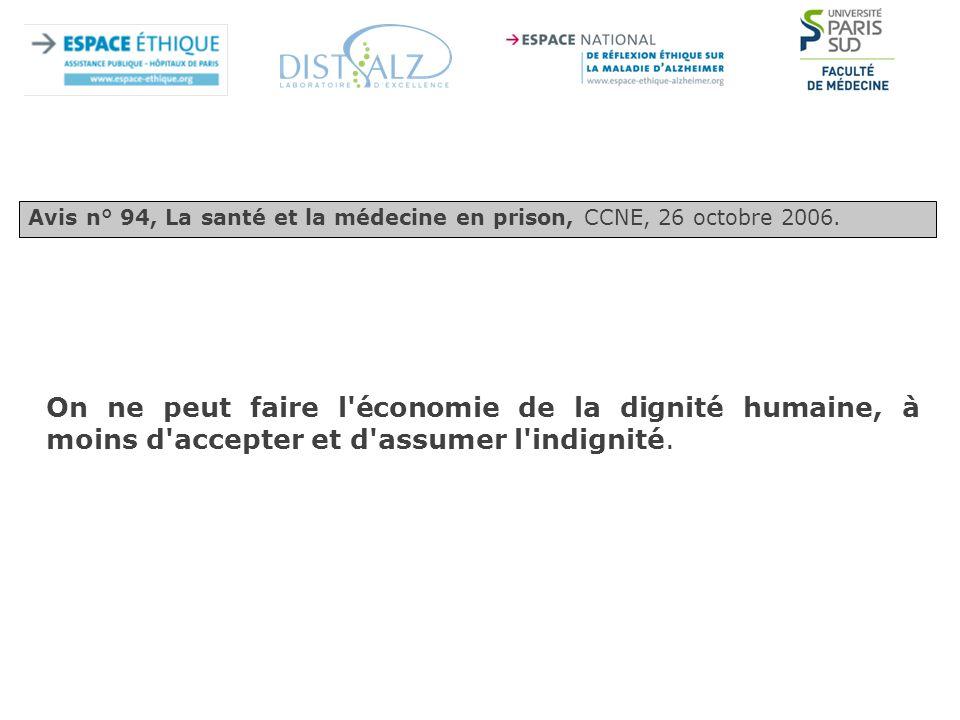 Avis n° 94, La santé et la médecine en prison, CCNE, 26 octobre 2006.