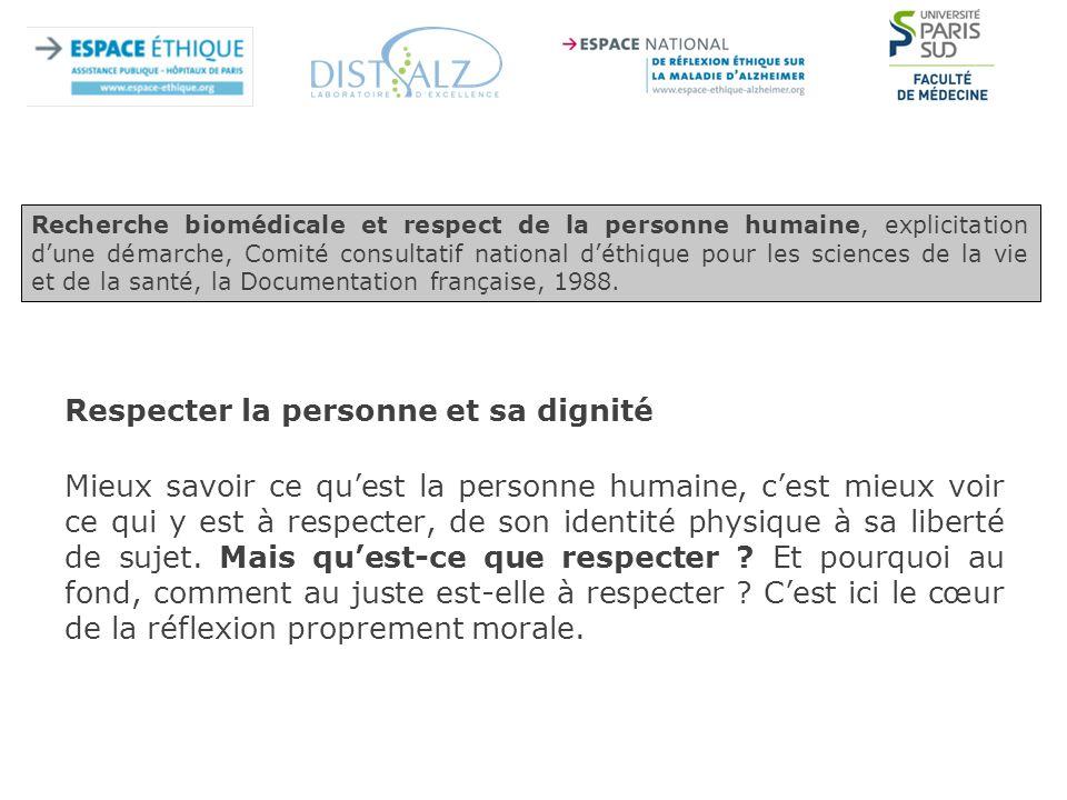 Respecter la personne et sa dignité