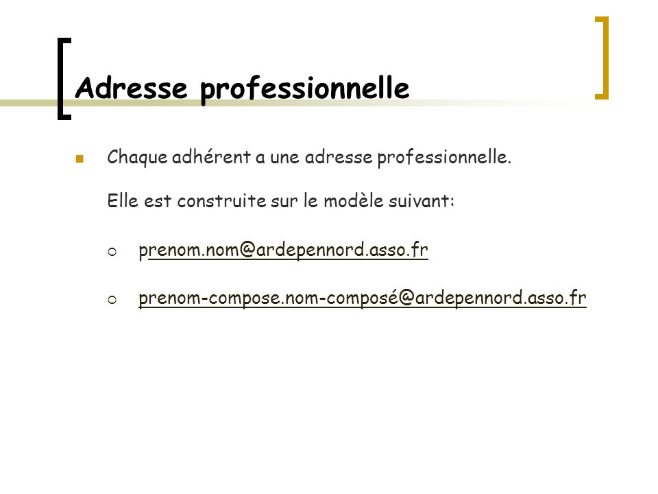 Adresse professionnelle