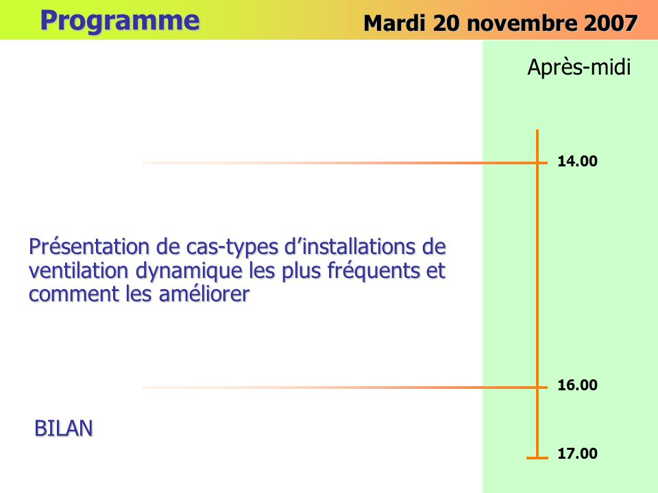 Programme Mardi 20 novembre 2007 Après-midi