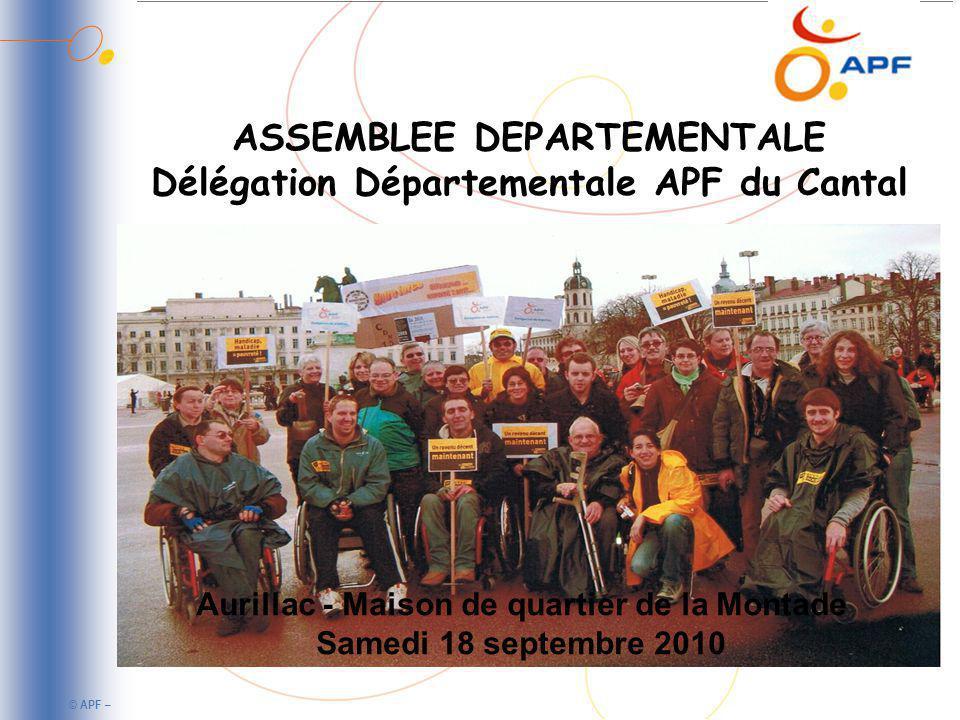ASSEMBLEE DEPARTEMENTALE Délégation Départementale APF du Cantal