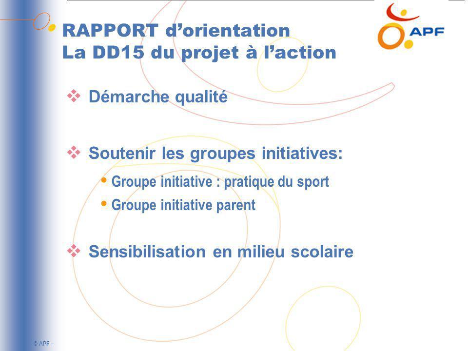 RAPPORT d'orientation La DD15 du projet à l'action
