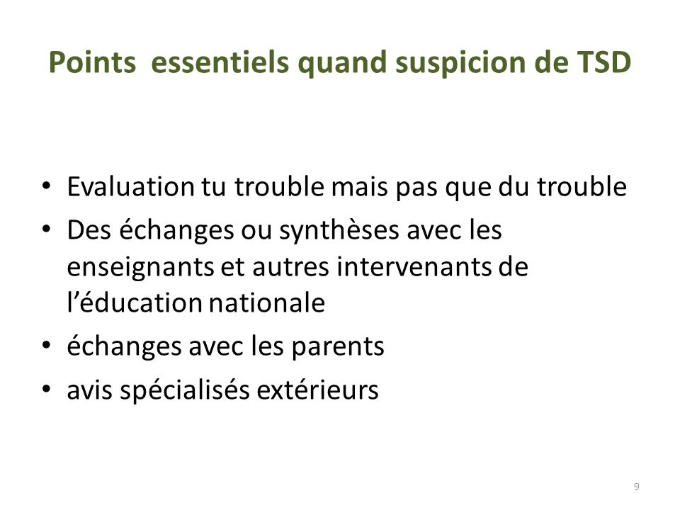 Points essentiels quand suspicion de TSD