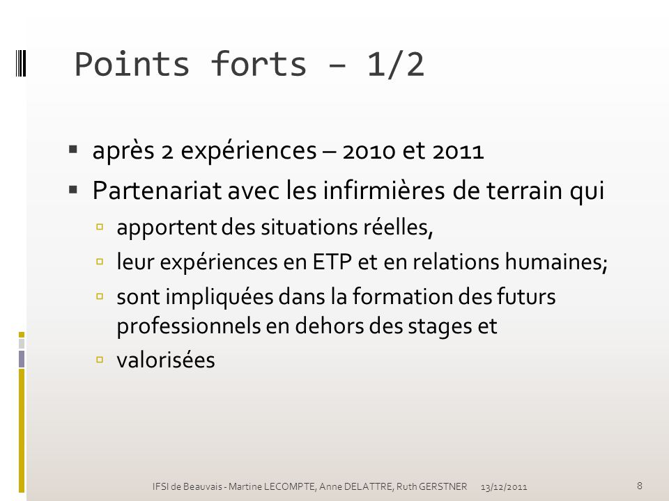 Points forts – 1/2 après 2 expériences – 2010 et 2011