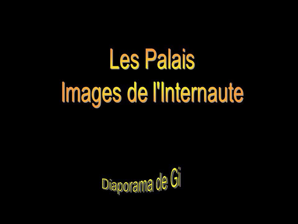Les Palais Images de l Internaute Diaporama de Gi