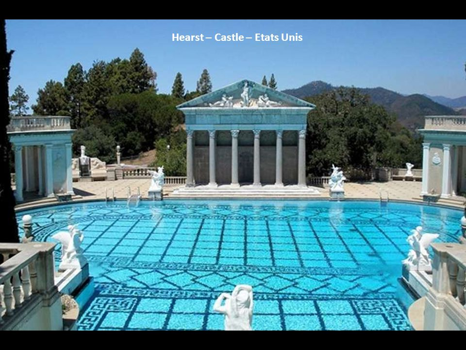 Hearst – Castle – Etats Unis