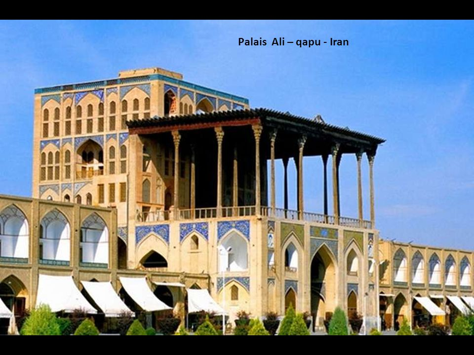 Palais Ali – qapu - Iran