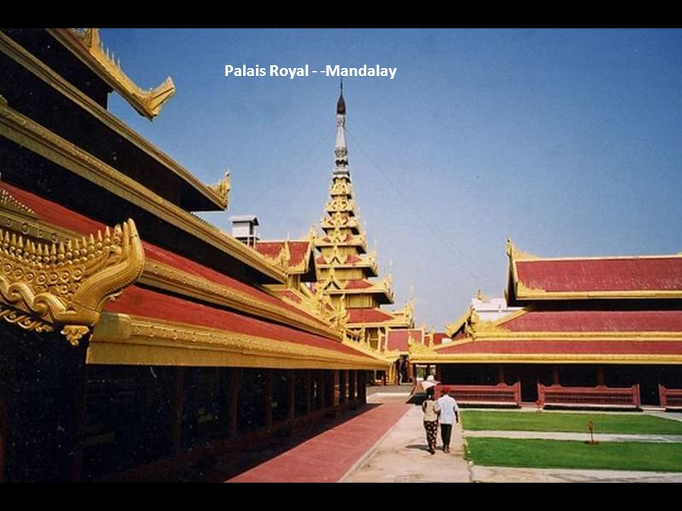 Palais Royal - -Mandalay