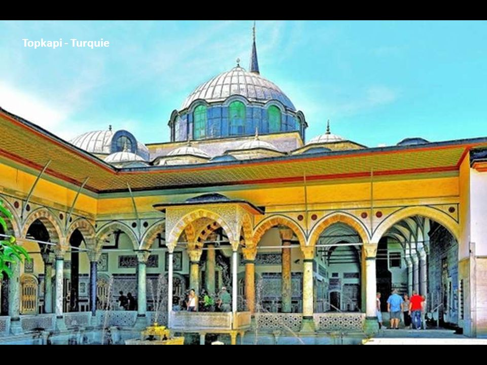 Topkapi - Turquie