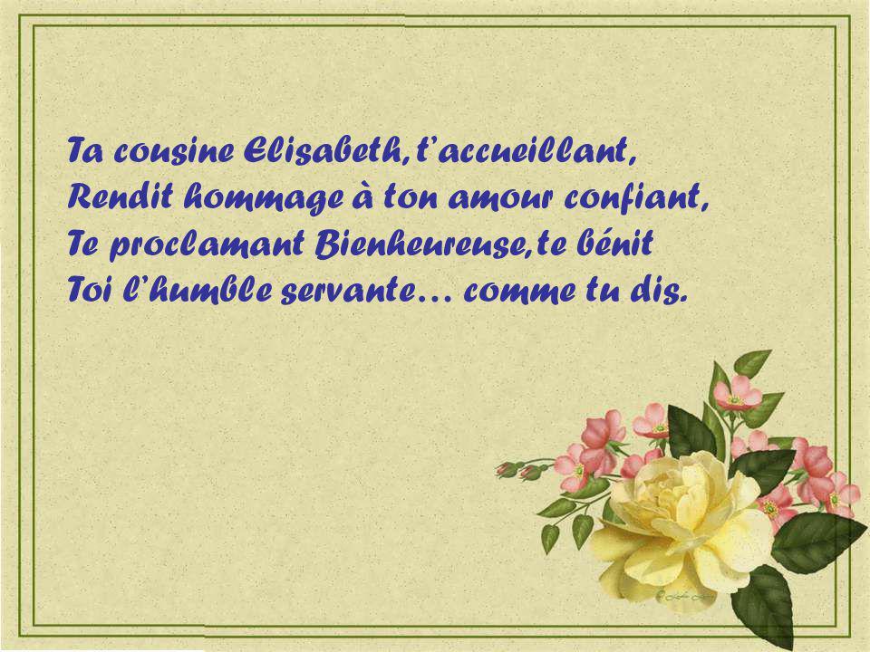 Ta cousine Elisabeth, t'accueillant,