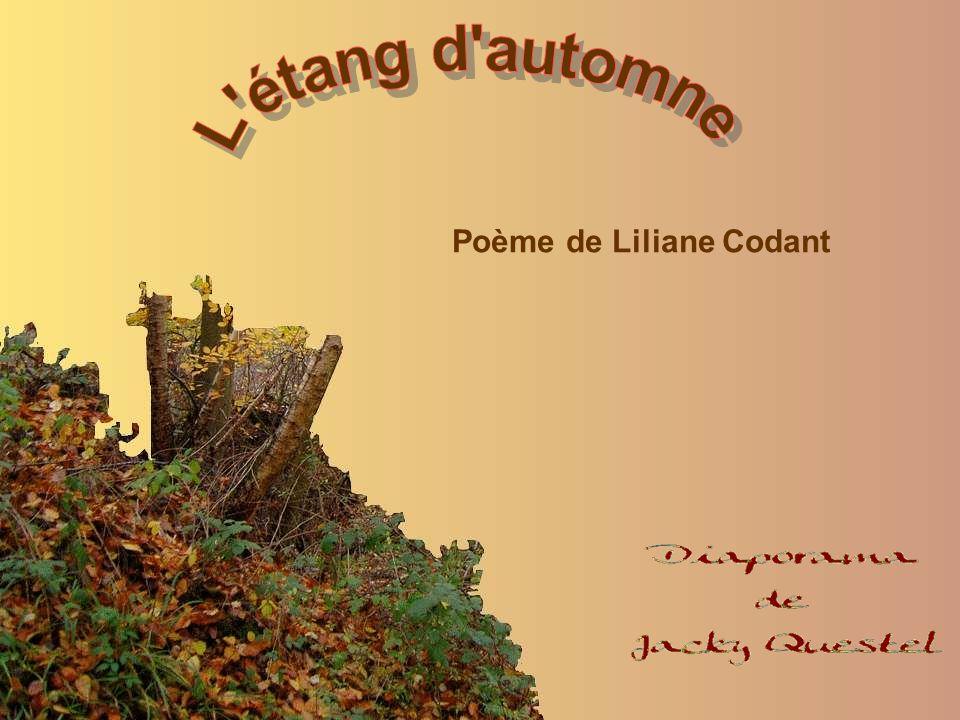 L étang d automne Poème de Liliane Codant