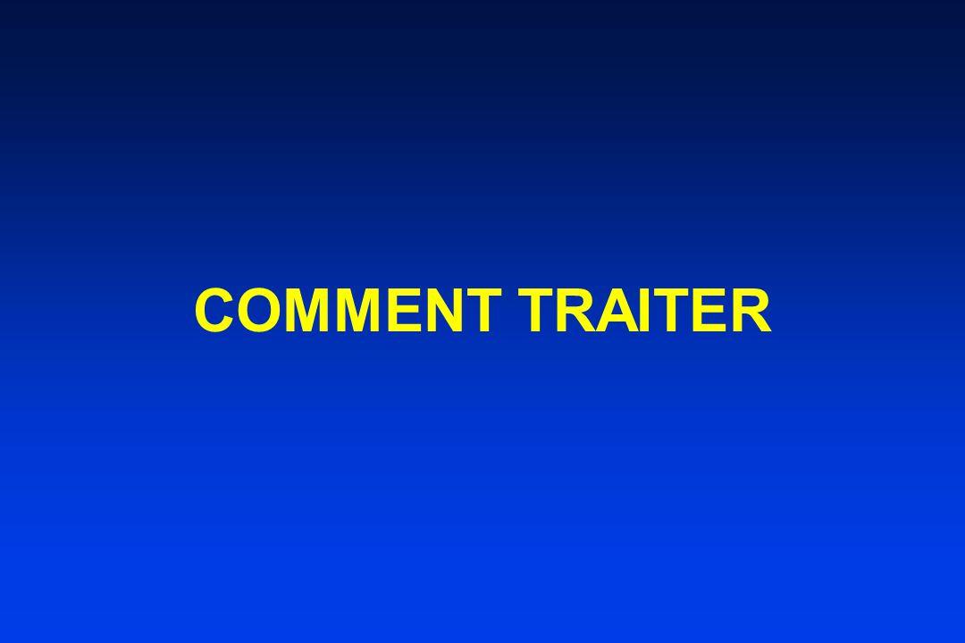 COMMENT TRAITER