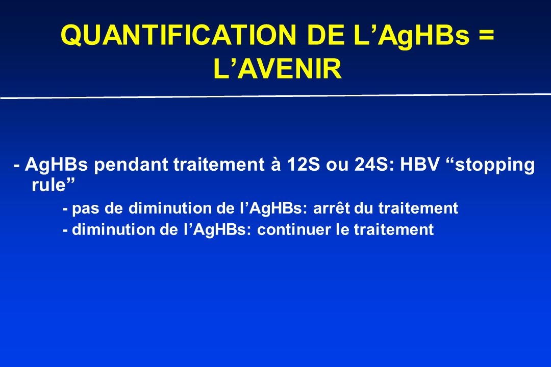 QUANTIFICATION DE L'AgHBs = L'AVENIR
