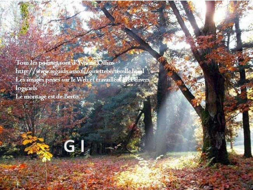 Tous les poèmes sont d'Yvonne Ollier http://www. regards. asso