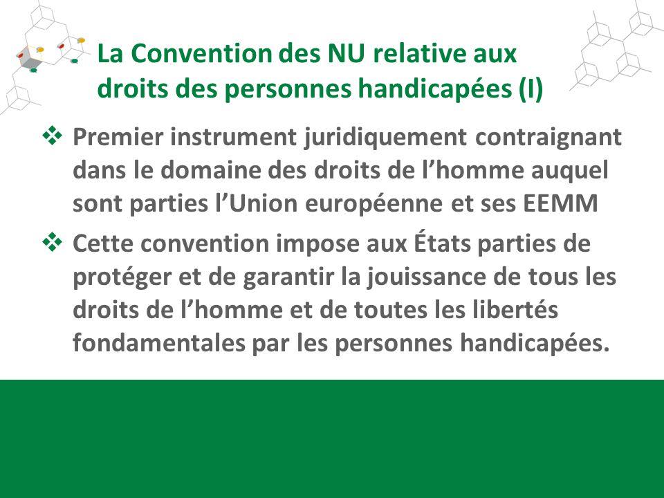 La Convention des NU relative aux droits des personnes handicapées (I)