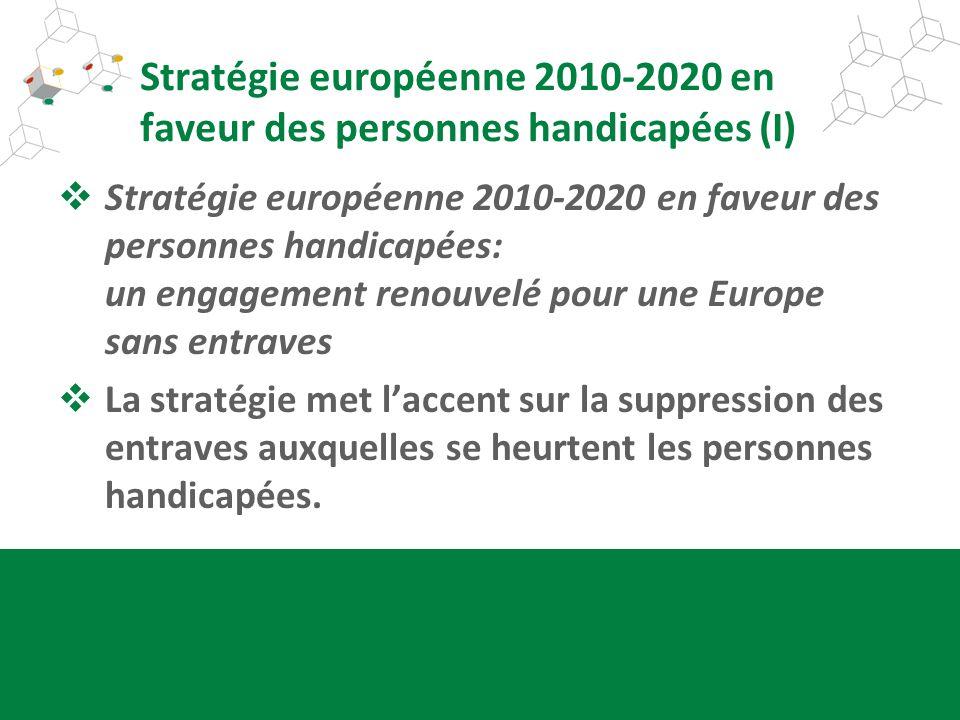 Stratégie européenne 2010-2020 en faveur des personnes handicapées (I)
