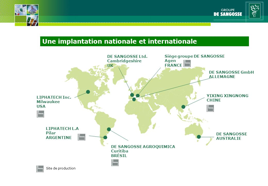 Une implantation nationale et internationale