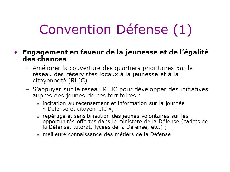 Convention Défense (1) Engagement en faveur de la jeunesse et de l'égalité des chances.