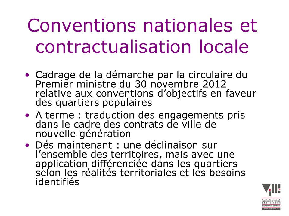 Conventions nationales et contractualisation locale