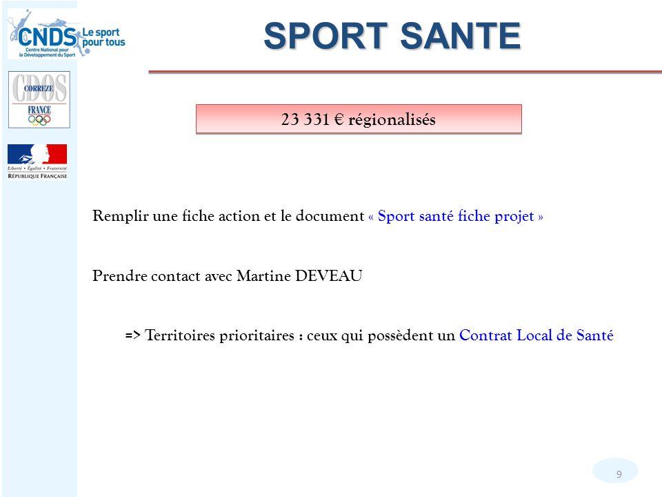 SPORT SANTE 23 331 € régionalisés