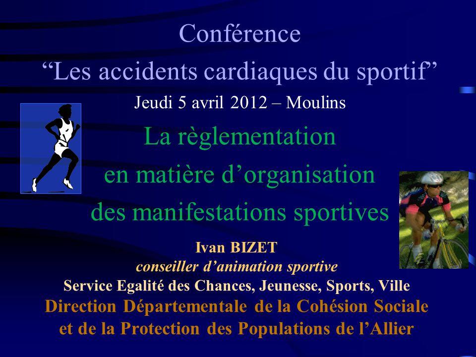 Les accidents cardiaques du sportif La règlementation