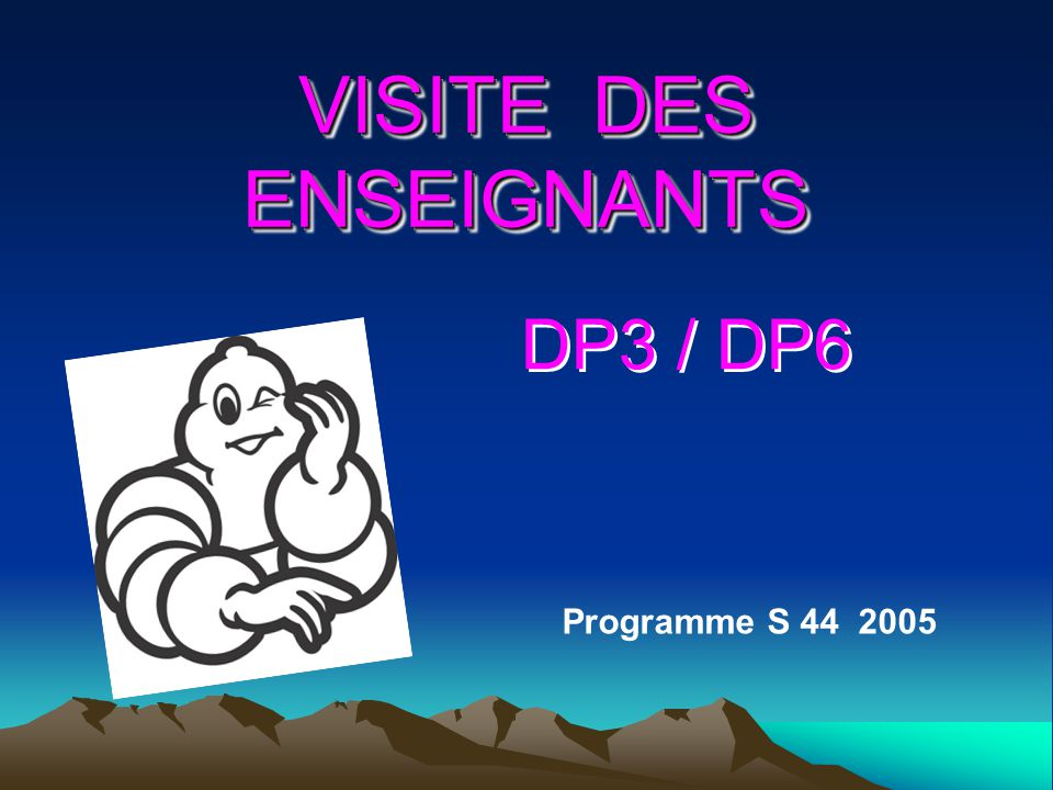 VISITE DES ENSEIGNANTS
