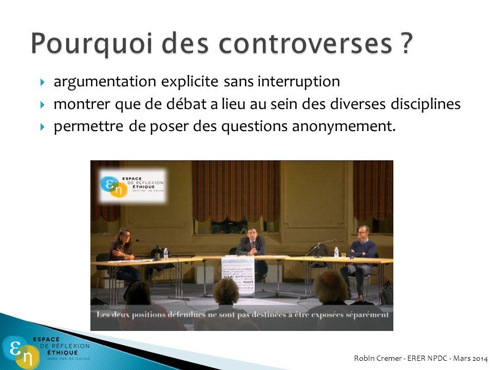 Pourquoi des controverses