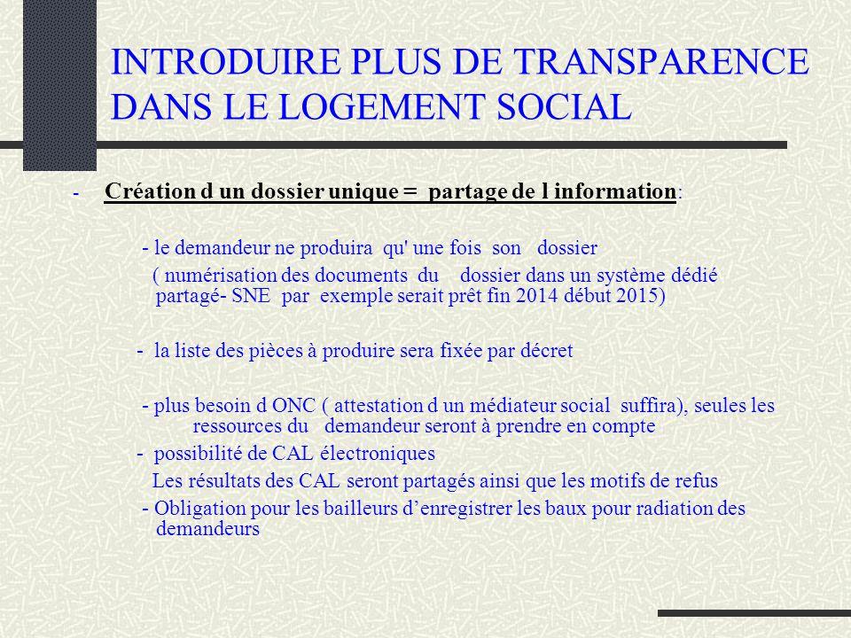 INTRODUIRE PLUS DE TRANSPARENCE DANS LE LOGEMENT SOCIAL
