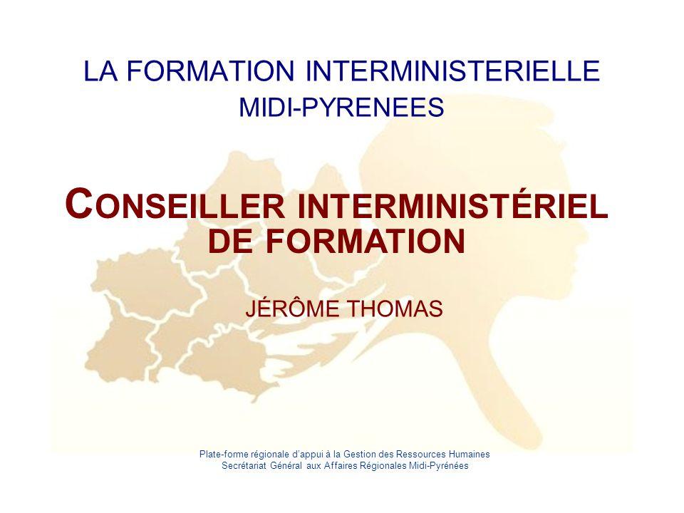 LA FORMATION INTERMINISTERIELLE MIDI-PYRENEES