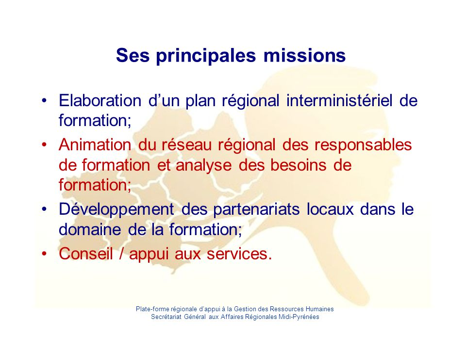 Ses principales missions