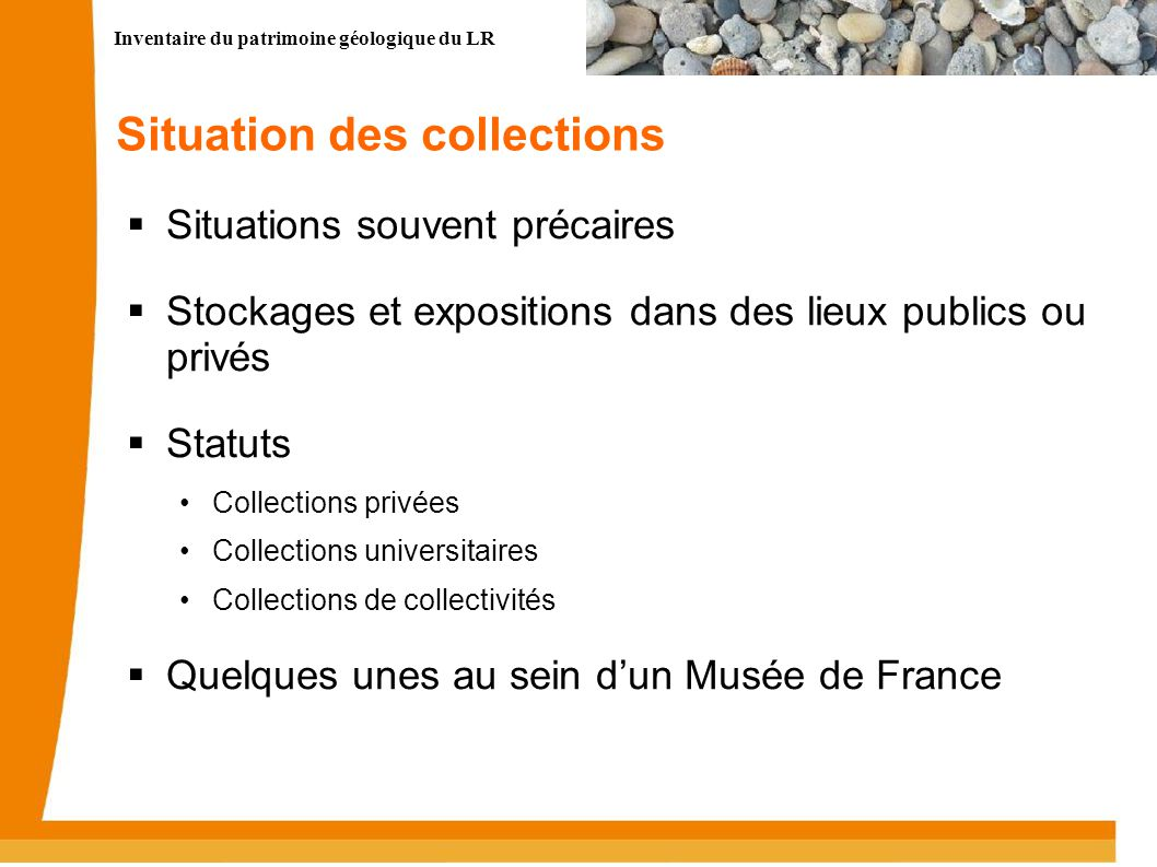 Situation des collections