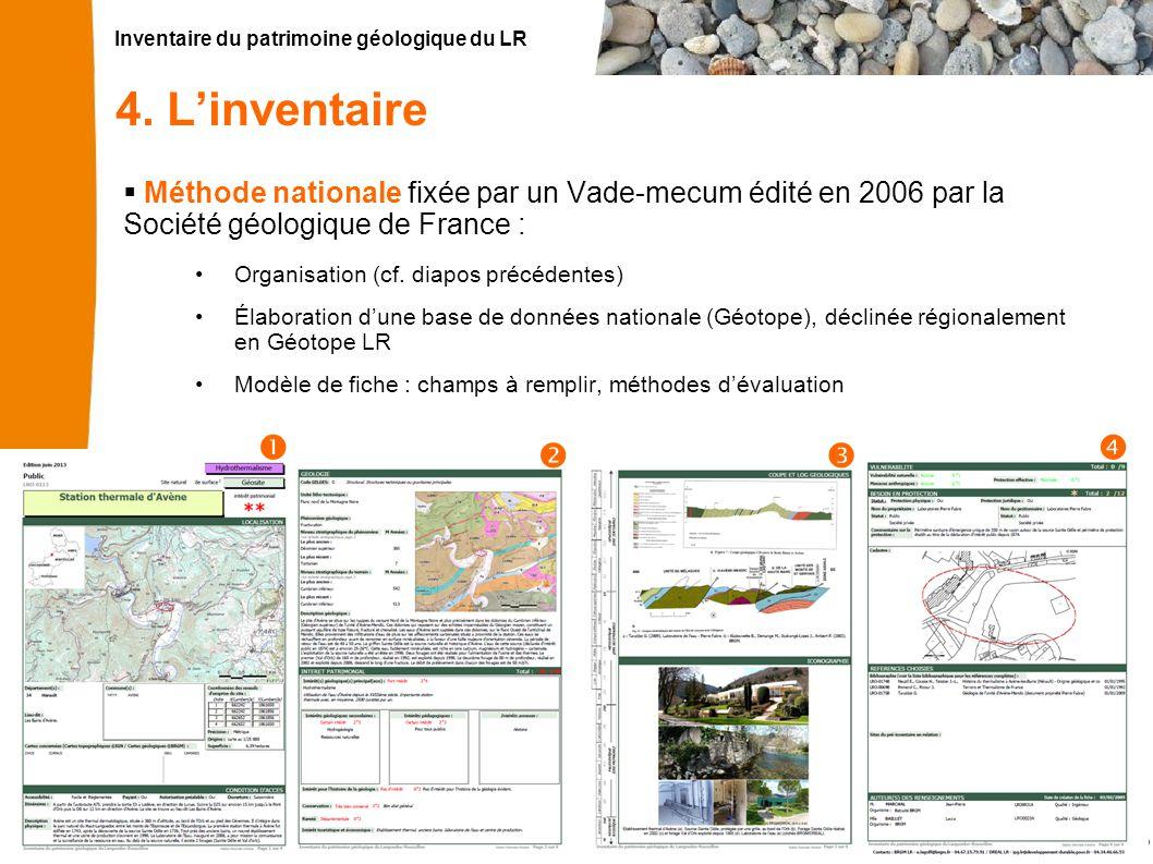 4. L'inventaire Méthode nationale fixée par un Vade-mecum édité en 2006 par la Société géologique de France :