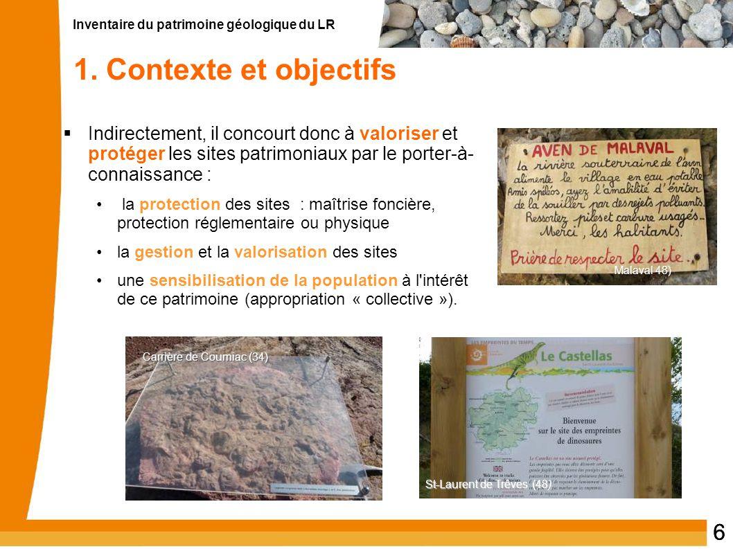 1. Contexte et objectifs Indirectement, il concourt donc à valoriser et protéger les sites patrimoniaux par le porter-à- connaissance :
