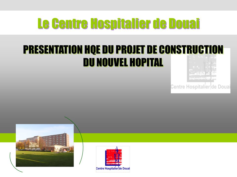 Le Centre Hospitalier de Douai