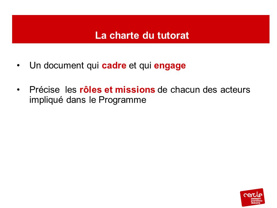 La charte du tutorat Un document qui cadre et qui engage