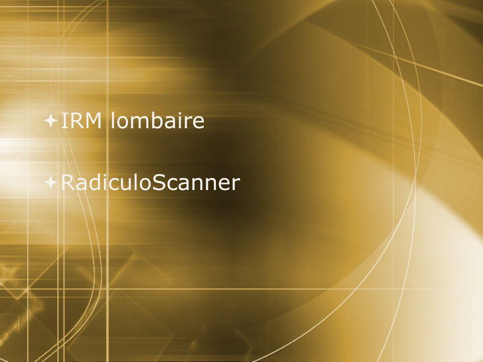 IRM lombaire RadiculoScanner