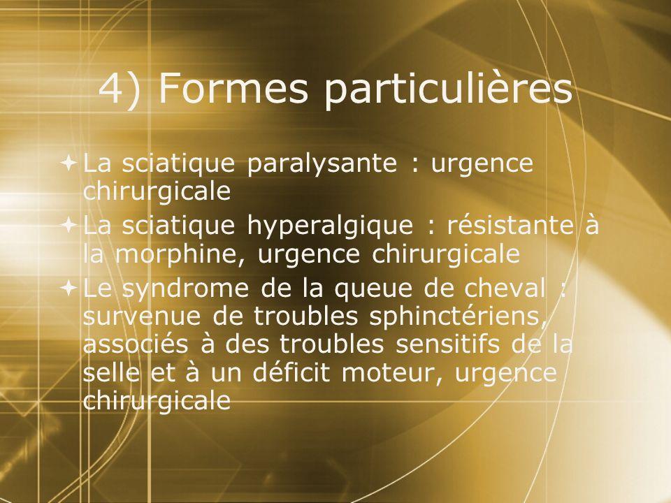 4) Formes particulières