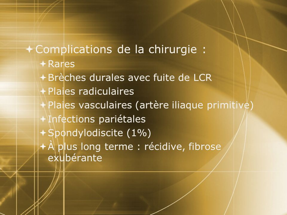 Complications de la chirurgie :