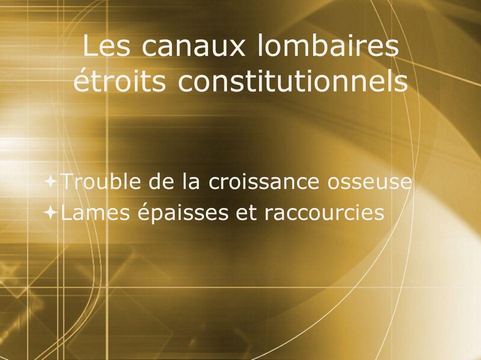 Les canaux lombaires étroits constitutionnels