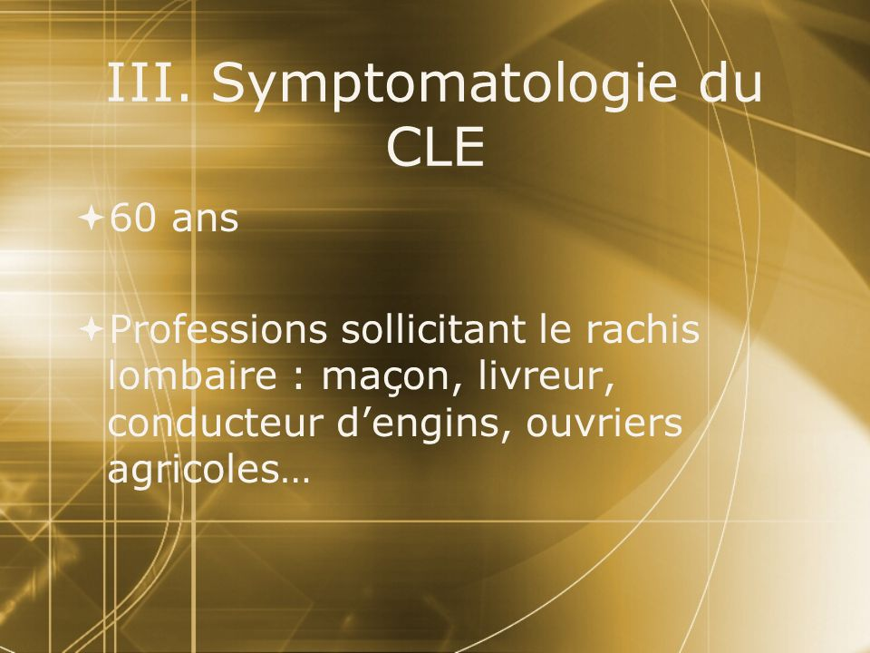 III. Symptomatologie du CLE