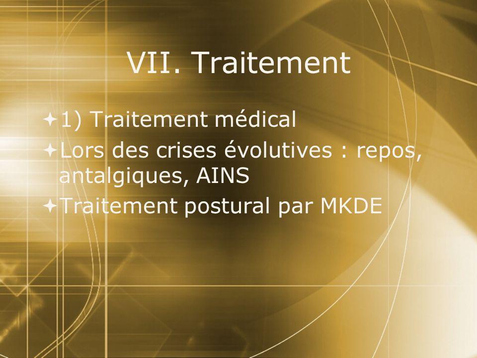 VII. Traitement 1) Traitement médical