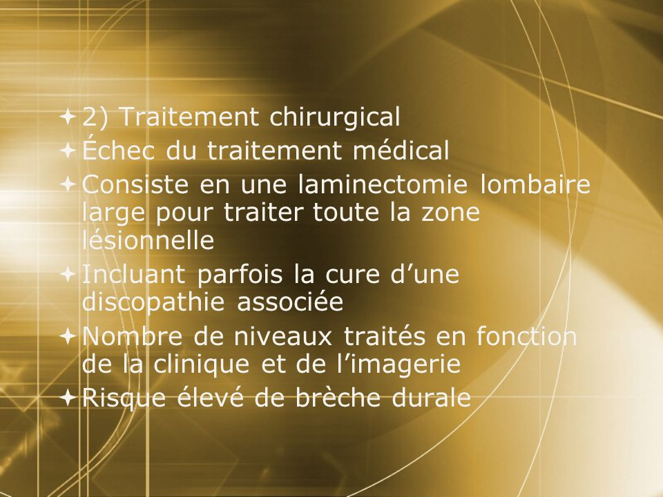 2) Traitement chirurgical