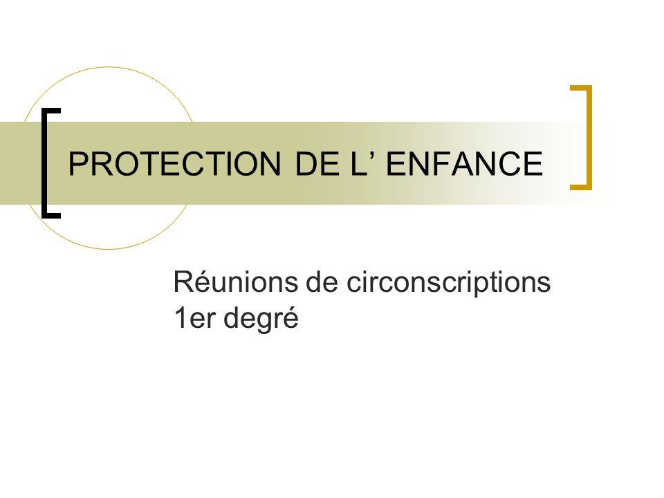 PROTECTION DE L' ENFANCE