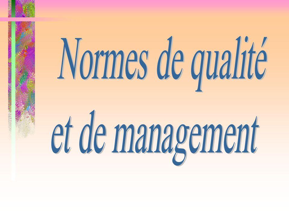 Normes de qualité et de management