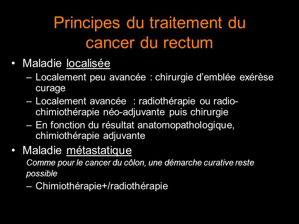 Principes du traitement du cancer du rectum