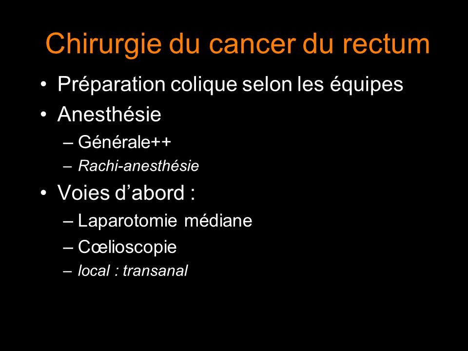 Chirurgie du cancer du rectum